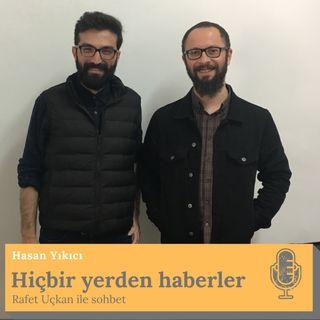 Rafet Uçkan ile Türkiye'de yerel seçimler üzerine