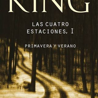 Las Cuatro Estaciones Volumen I-Stephen King