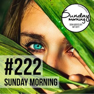 [RE] FOCUS 2 - SPIRITUALITÄT | Sunday Morning #222