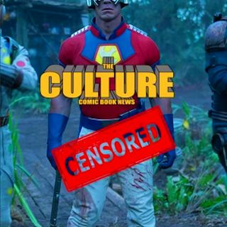 The Culture Issue No. 44: The Suicide Squad Review Or John Cena's BIG... Ego?