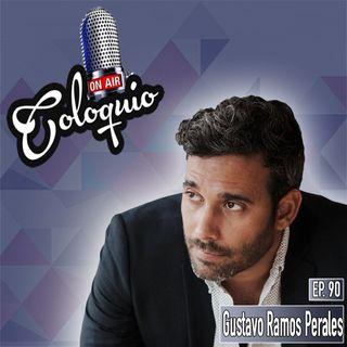 Episodio 90 Gustavo Ramos Perales