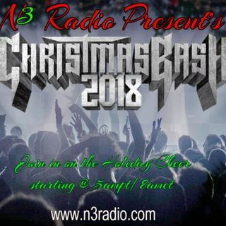 N3 Radio Present's CHRISTMAS BASH 2018  (part1)