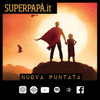 26-SUPERPAPÀ.it -con Silvio Petta-