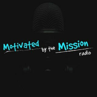 Motivated By The Mission