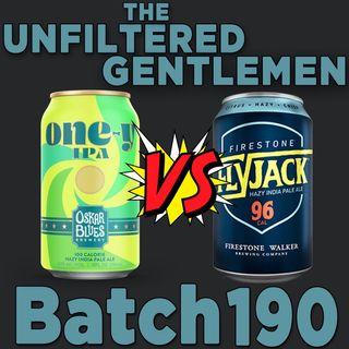 Batch190: Oskar Blues One-y VS Firestone Walker Flyjack & Firestone Double Coconut Mind Haze