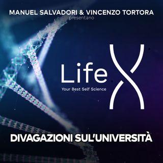 24 - LifeX - Opinioni e divagazioni sull'Universita