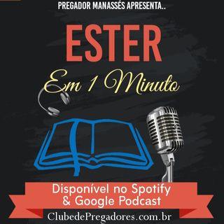 Bíblia em 1 Minuto - EP20 Ester