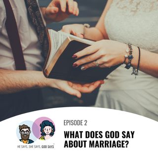 What does God say about Marriage?