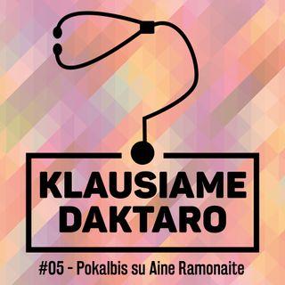 S02E01 – Pokalbis su Aine Ramonaite