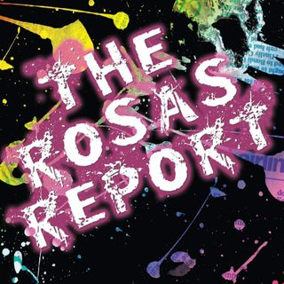 The Rosas Report
