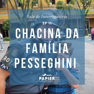 Chacina da familia Pesseghini
