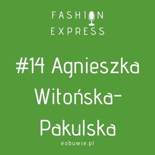 """Stacja #014 - Agnieszka rozmawia z Agnieszką Witońską-Pakulską, co kryje się pod pojęciem """"prawo mody"""""""