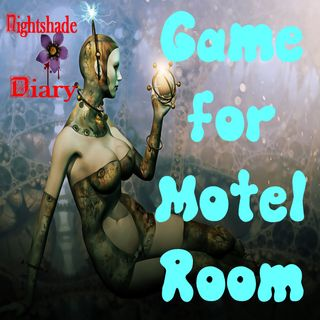 Game for Motel Room | Close Encounters Story | Podcast