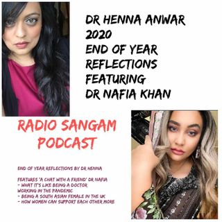 Dr Henna's End of Year Reflections with Dr Nafia Khan