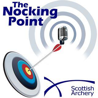 The Nocking Point - Episode 1 - Simon Needham