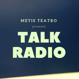 Spot - Talk Radio: Uno Spettacolo Metis Teatro