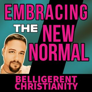 Embracing the New Normal
