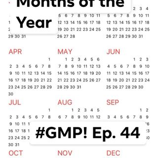 Months of the Year - The 'Good Morning Portugal!' Podcast - Ep. 44