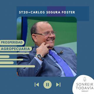 ST 20 • Carlos Segura Foster: prosperidad agropecuaria