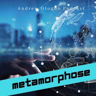 """""""Metamorphose"""""""