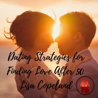 Dating Strategies for Finding Love After 50