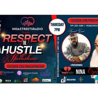 """EP.2  RESPECT THE HUSTLE """"REESE BANGA INTERVIEW"""" JOIN US LIVE"""