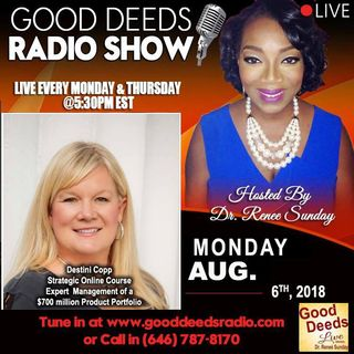 Destini Copp Strategic Online Course Expert shares on Good Deeds Radio Show