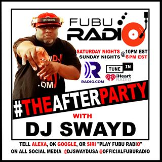 #TheAfterParty w/ DJ Swayd Syndication (Broadcast Dates Oct 15-18th 2020) Hour #1
