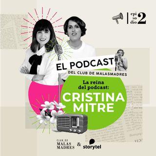 La reina del podcast: Cristina Mitre.