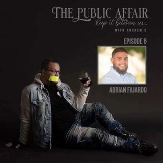 Episode 6: Adrian Fajardo