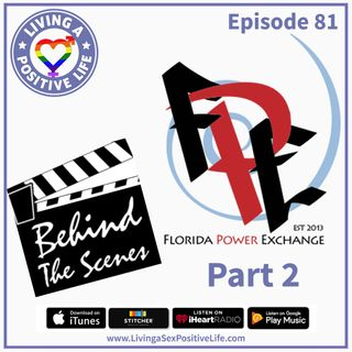 E81: Florida Power Exchange Behind the Scenes Part 2