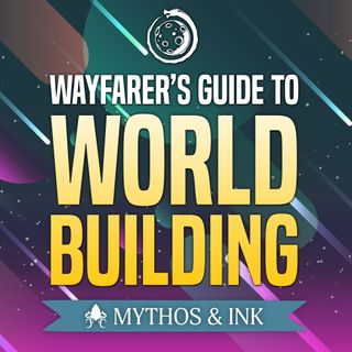 The Wayfarer's Guide to Worldbuilding