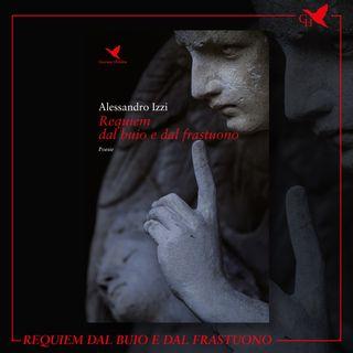 """S02E08 - Alessandro Izzi e """"Requiem dal buio e dal frastuono"""""""