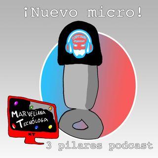 ¡Nuevo micro! Y los tres pilares para empezar en los podcast