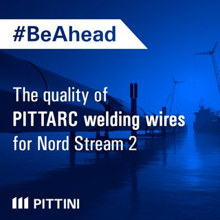 Ep. 5 - The quality of PITTARC welding wires for Nord Stream 2