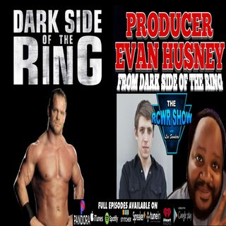 Dark Side of the Ring's Evan Husney on Season Two, Chris Benoit Premiere: The RCWR Show 3-24-2020