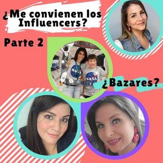 Episodio 28 * Especial Cumple-Emprendedores: ¿Debo trabajar con Influencers? ¿Participar en bazares? (Parte 2)