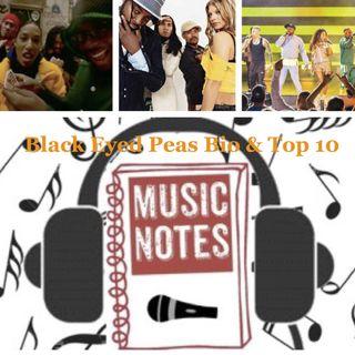 Episode 91 - Black Eyed Peas Bio & Top 10