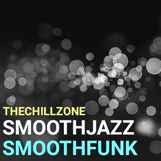TheChillZone SmoothJazz SmoothFunk
