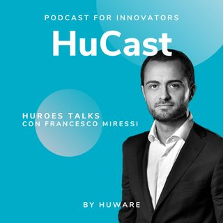 01. Huroes Talks con Francesco Miressi - Head of Sales | Cloud & Data