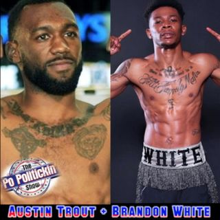Episode 475 - Austin Trout and Brandon White