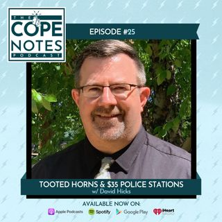 Tooted Horns & $35 Police Stations w/ David Hicks