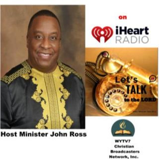 """Let's Talk to the Lord  #85 #PODCAST The Soil That Effects the Seed. """" Best Radio Broadcast of the Year""""-2018 Spin Award Recipient"""
