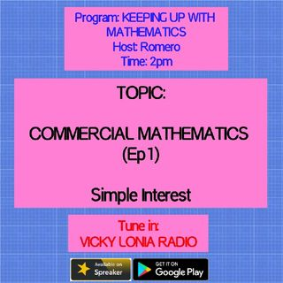 KEEPING UP WITH MATHEMATICS: COMMERCIAL MATHS: Simple & Compound Interest