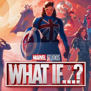 """Episode 45 - Disney Plus Series """"What If"""" Review"""