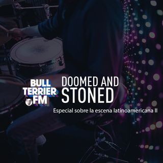 Doomed & Stoned 7: Latinoamerica II