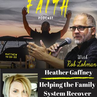 Helping the Family Heal from Addiction with Heather Gaffney of Full Family Recovery