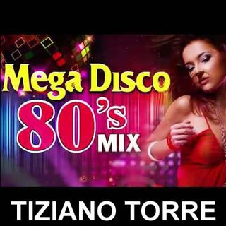 80s 70s Megamix Vol 17 Tiziano Torre Dj