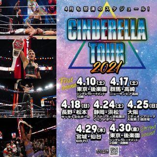 WWE WrestleMania 37 Recap & CINDERELLA Tour 2021 04.17 - 04.29 Predictions