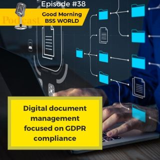 #39 Digital document management focused on GDPR compliance